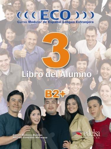 Eco 3 - Libro del Alumno (B2+), (Βιβλίο του μαθητή)