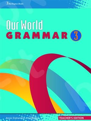 Our World Grammar 3 -  Teacher's Grammar (καθηγητη)