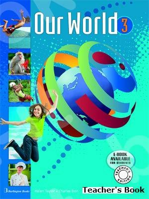Our World 3 - Teacher's Book (Βιβλίο Καθηγητή)