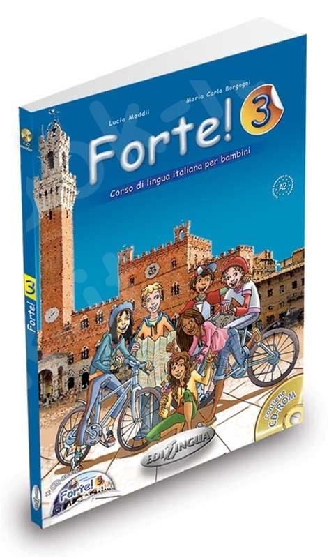 Forte! 3 - Libro dello studente ed esercizi + CD Audio (Βιβλίο του μαθητή & Ασκησεων)