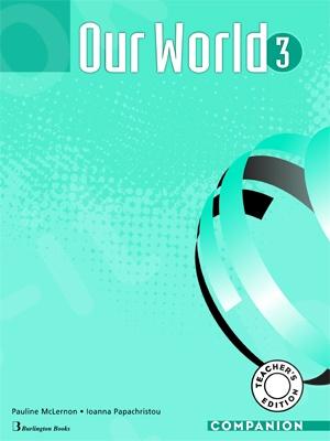 Our World 3 - Teacher's Companion (καθηγητή)