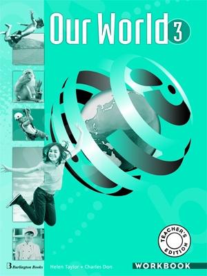 Our World 3 - Teacher's Workbook (καθηγητή)