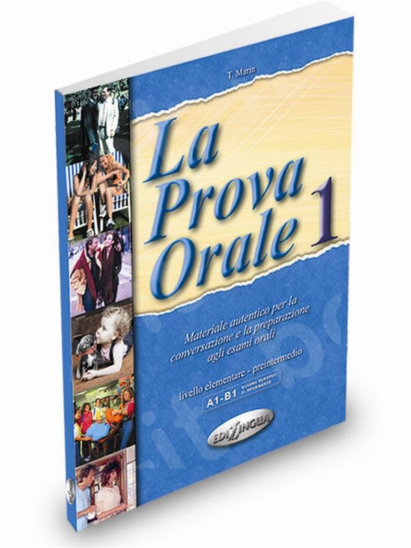 La Prova Orale 1 - Επίπεδο Elementare - Intermedio (Βιβλίο του μαθητή)