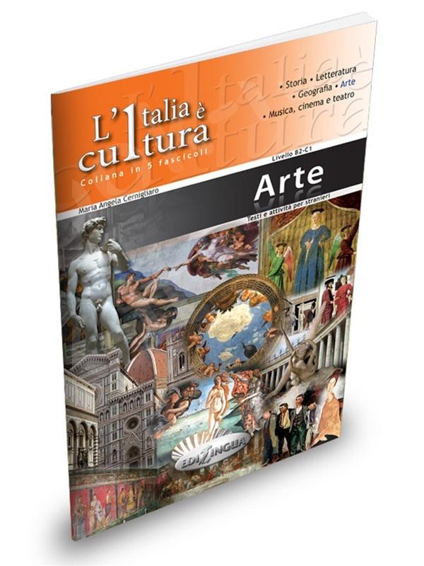 L'Italia è cultura - fascicolo Arte - Επίπεδο intermedio-avanzato (Βιβλίο του μαθητή)
