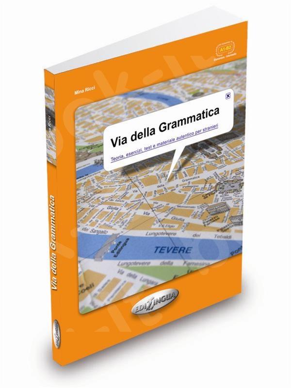 Via della Grammatica - επίπεδο intermedio (A1-B2)  -  (Βιβλίο του μαθητή)