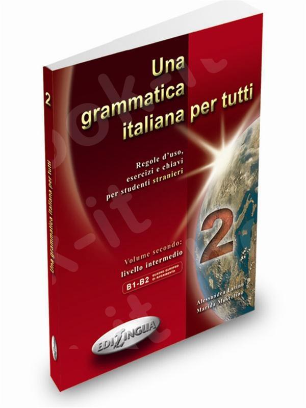 Una grammatica italiana per tutti - επίπεδο 2 (Β1-Β2)  -  (Βιβλίο του μαθητή)