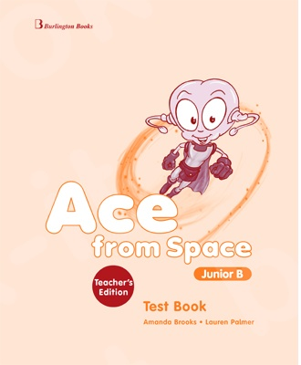 Ace from Space for Junior B - Teacher's Testbook (Καθηγητή)
