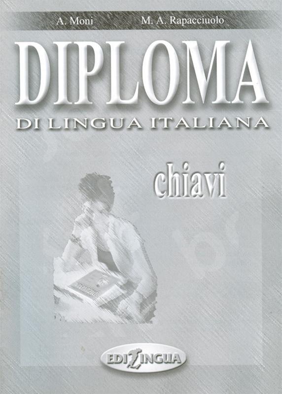 Diploma di lingua italiana - Επίπεδο intermedio B2 - Chiavi (Λύσεις)