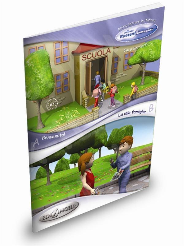 Benvenuto! / La mia famiglia - Libro dello studente (Βιβλίο του μαθητή)