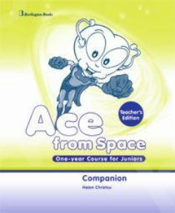 Ace from Space One-year Course for Juniors - Teacher's Companion (καθηγητή)