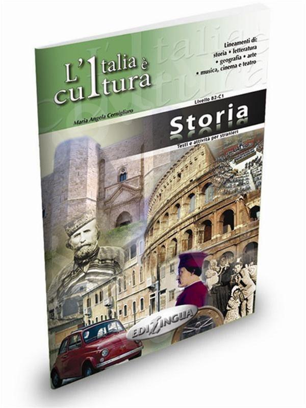L'Italia è cultura - fascicolo Storia - Επίπεδο intermedio-avanzato (Βιβλίο του μαθητή)