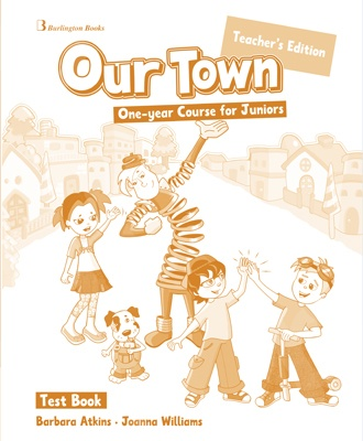 Our Town One-year Course for Juniors - Teacher's Testbook (Καθηγητή)