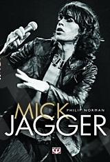 Mick Jagger - Συγγραφέας: Φίλιπ Νόρμαν - Εκδόσεις Ψυχογιός