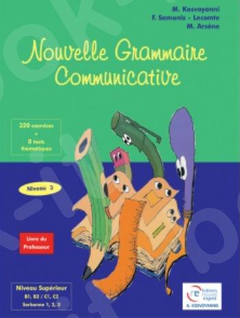 Nouvelle Grammaire Communicative 3 - Livre du Professeur (Βιβλίο Καθηγητή)