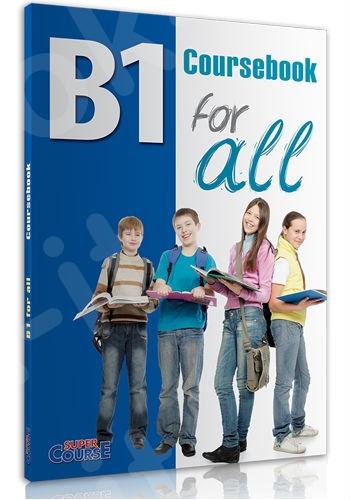 Super Course - B1 for all Coursebook + iBook - Βιβλίο Μαθητή με iBook