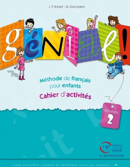Génial niveau 2 - Cahier d'activités (Βιβλίο Ασκήσεων Μαθητή)