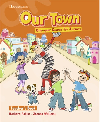 Our Town One-year Course for Juniors - Teacher's Book (Βιβλίο Καθηγητή)