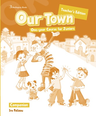 Our Town One-year Course for Juniors - Teacher's Companion (καθηγητή)