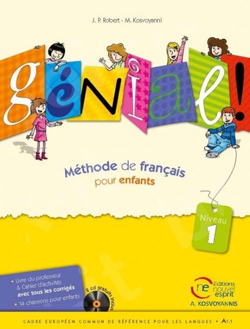 Génial niveau 1 - Livre de l'élève & Cahier(Βιβλίο Μαθητή & Ασκήσεων)