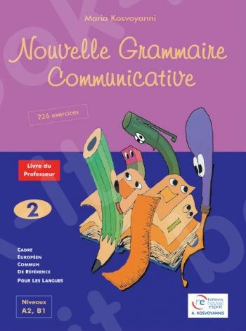 Nouvelle Grammaire Communicative 2 - Livre du Professeur (Βιβλίο Καθηγητή)