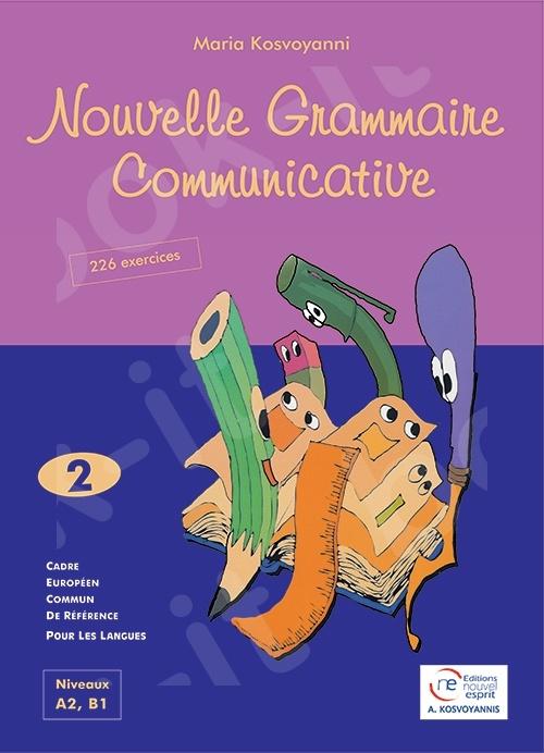Nouvelle Grammaire Communicative 2 - Livre de l'élève (Βιβλίο Μαθητή)