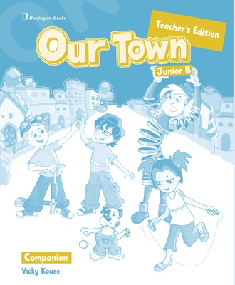 Our Town for Junior B  - Teacher's Companion (καθηγητή)