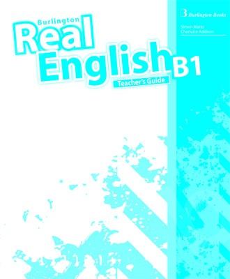 Burlington Real English B1 - Teacher's Guide (Καθηγητή)