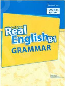 Burlington Real English B1 - Grammar (Teacher's Book) (Βιβλίο Γραμματικής καθηγητή)