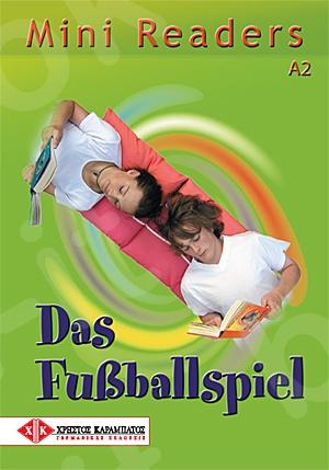 Das Fußballspiel - Mini Readers (Βιβλίο του μαθητή)