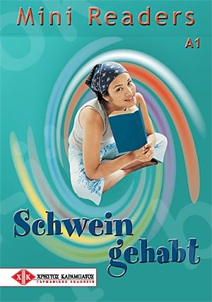 Schwein gehabt - Mini Readers (Βιβλίο του μαθητή)