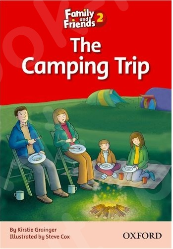 Family and Friends 2 - Readers The Camping Trip
