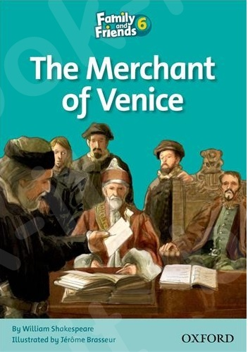 Family and Friends 6 - Readers The Merchant of Venice