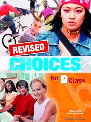 Choices for D Class - REVISED - Teacher's Companion (καθηγητή)