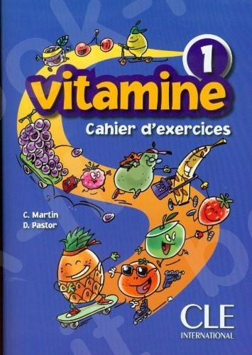 Vitamine 1 - Cahier d'activités (Βιβλίο Ασκήσεων Μαθητή)