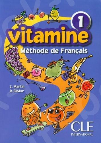 Vitamine 1 - Livre de l'élève (Βιβλίο Μαθητή)