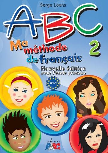 ABC 2(A1.1) Ma méthode de français - Livre de l' élève(Βιβλίο Μαθητή)