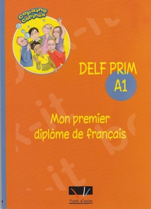Delf Prim A1 Mon premier diplôme(Βιβλίο Μαθητή)