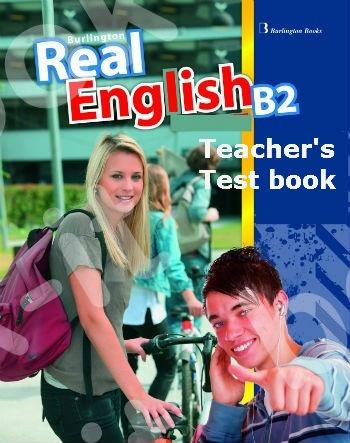 Burlington Real English B2 - Teacher's Testbook (Καθηγητή)