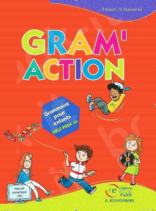 Gram'action - Nouvelle Grammaire pour enfants - Livre de l'élève (Βιβλίο Μαθητή)