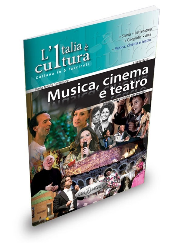 L'Italia è cultura - fascicolo Musica, cinema e teatro