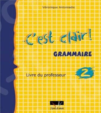 C'est Clair - Grammaire C'est Clair Niveau 2 Professeur