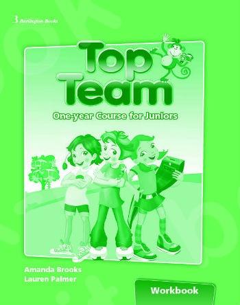Top Team 1 Year Course for Juniors - Workbook (Βιβλίο Ασκήσεων Μαθητή)