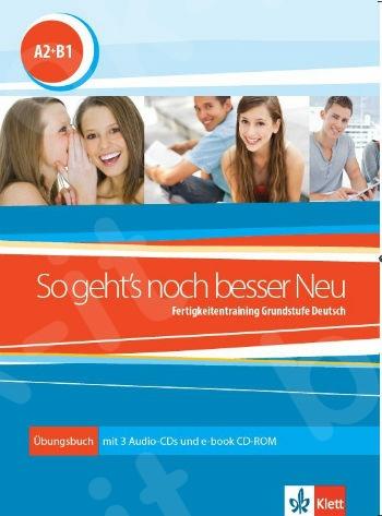 So geht's noch besser NEU A2-B1 , Übungsbuch + 2 Audio-CDs + Glossar(Βιβλίο Μαθητή+ Γλωσσάριο + 2CDs Klett Book-App code online)