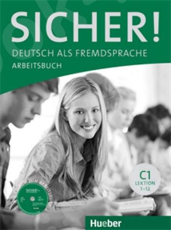 Sicher! C1 - Arbeitsbuch mit CD-ROM (Βιβλίο ασκήσεων με CD-ROM)