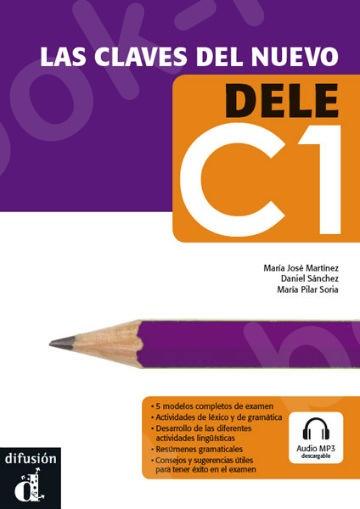 Las Claves del Nuevo DELE C1 alumno (Βιβλίο του μαθητή)