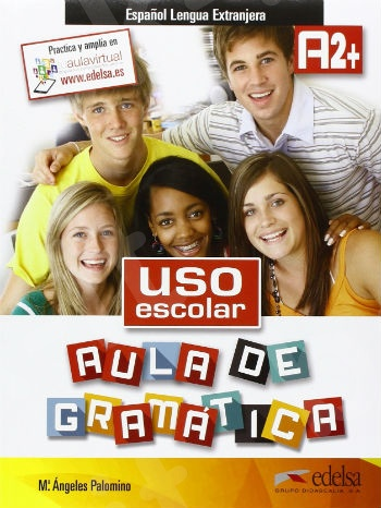 Uso Escolar Aula de Gramatica A2+ (Βιβλίο Γραμματικής μαθητή)