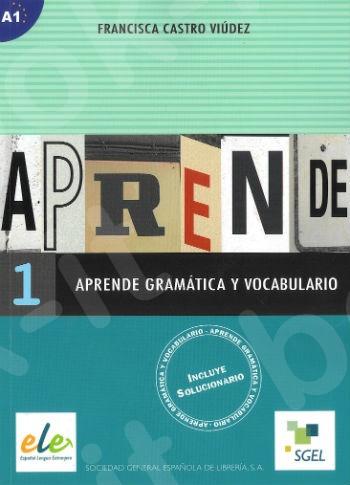 Aprende 1 Gramatica + Vocabulario (Βιβλίο Γραμματικής με Λεγιλόγιο)
