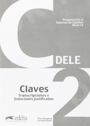 DELE C2 Preparacion al Diploma de Espanol, Claves (Βιβλίο με Λύσεις)