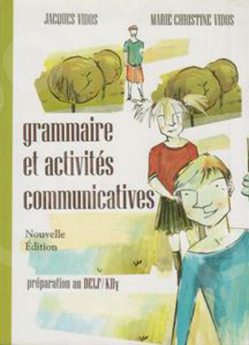 Grammaire et Activites Communicatives Corriges (VIDOS)