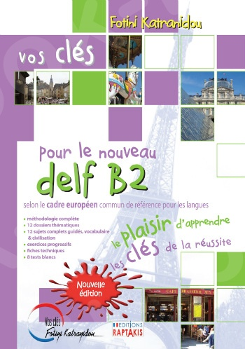 Vos Clés nouveau Delf B2 2015 - Eleve (Μαθητή)